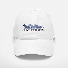 Rather Be Riding A Wild Horse Baseball Baseball Cap