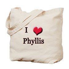 I Love (Heart) Phyllis Tote Bag
