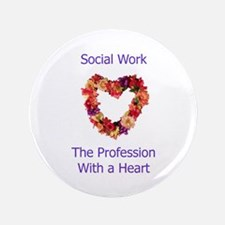 """Social Work Heart 3.5"""" Button"""