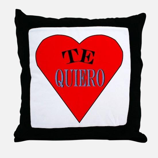 Te Quiero Throw Pillow