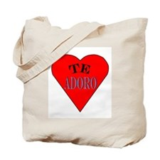 Te Adoro Tote Bag