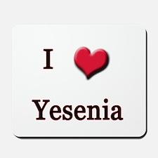 I Love (Heart) Yensenia Mousepad