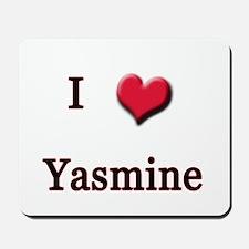 I Love (Heart) Yasmine Mousepad