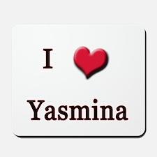 I Love (Heart) Yasmina Mousepad