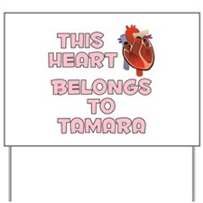 This Heart: Tamara (C) Yard Sign
