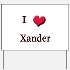I Love (Heart) Xander Yard Sign