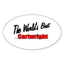 """""""The World's Best Cartwright"""" Oval Decal"""