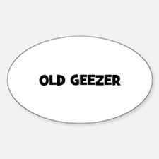 Old Geezer Oval Decal