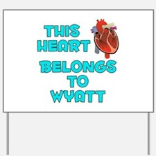 This Heart: Wyatt (B) Yard Sign