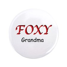 "Foxy Grandma 3.5"" Button"
