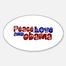 Peace, Love and Obama Oval Decal