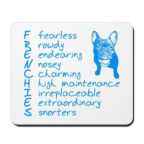 F R E N C H I E S blue Mousepad