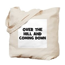 Over the hill and coming down Tote Bag