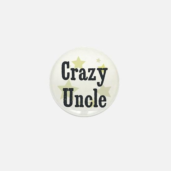 Crazy Uncle Mini Button