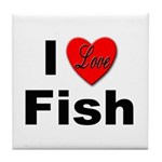 I Love Fish for Fish Lovers Tile Coaster