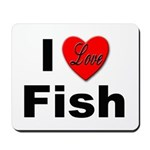 I Love Fish for Fish Lovers Mousepad