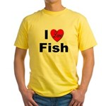 I Love Fish for Fish Lovers Yellow T-Shirt