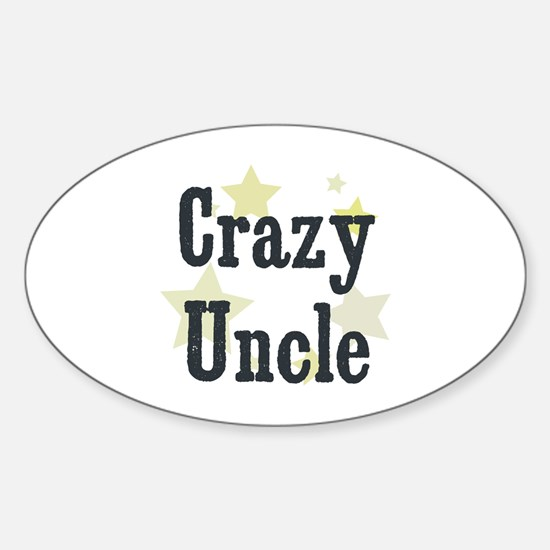 Crazy Uncle Oval Decal