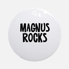 Magnus Rocks Ornament (Round)