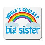 world's coolest big sister rainbow Mousepad