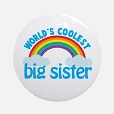 world's coolest big sister rainbow Ornament (Round