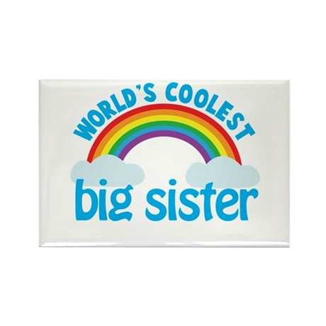 world's coolest big sister rainbow Rectangle Magne