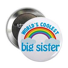 "world's coolest big sister rainbow 2.25"" Button"