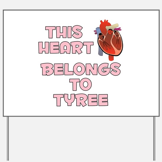 This Heart: Tyree (C) Yard Sign