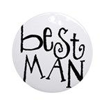 Best Man Graffiti Ornament (Round)