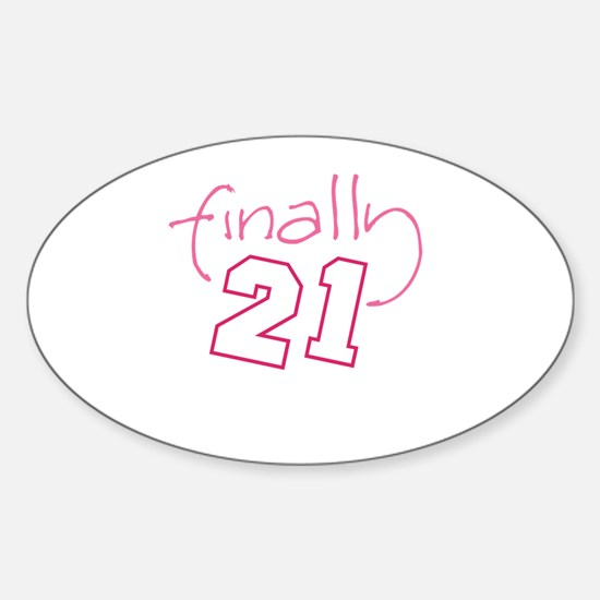 21 finally Oval Decal
