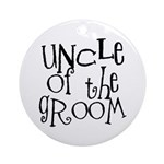 Uncle of the Groom Graffiti Ornament (Round)
