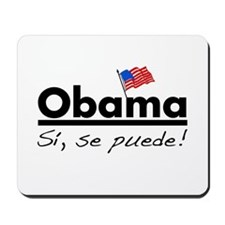 Obama: Si, Se Puede! Mousepad