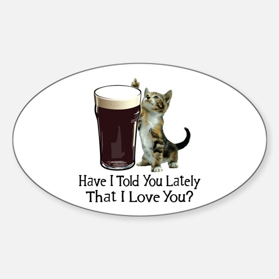 For The Love Of Beer Oval Decal