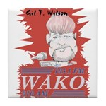 Gil T. Wilson on WAKO Tile Coaster