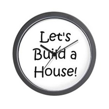 Let's Build A House! Wall Clock