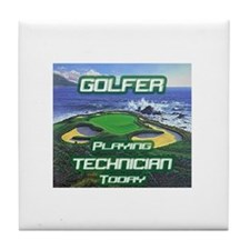 """Golfer Playing Technician Today"" Tile Coaster"