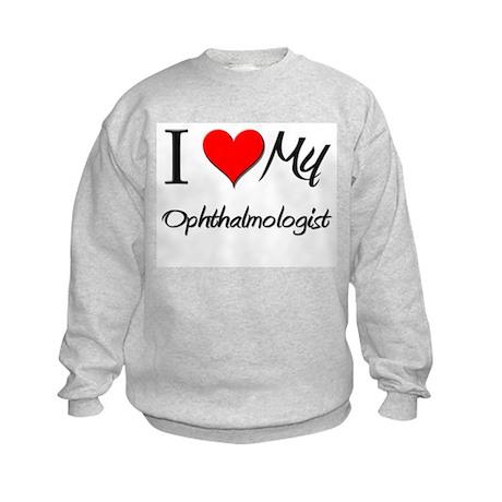 I Heart My Ophthalmologist Kids Sweatshirt