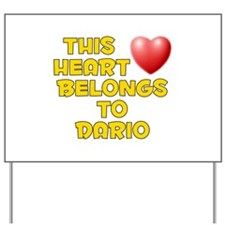 This Heart: Dario (D) Yard Sign