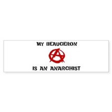 Beauceron anarchist Bumper Bumper Sticker