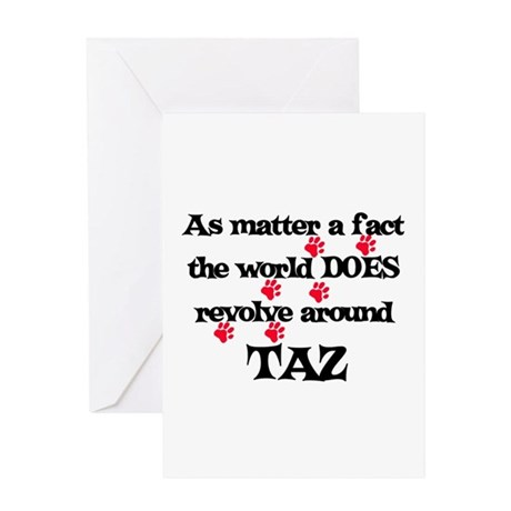 The World Revolves Around Taz Greeting Card