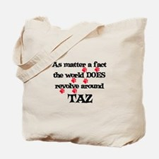 The World Revolves Around Taz Tote Bag