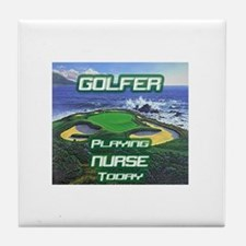 """Golfer Playing Nurse Today"" Tile Coaster"