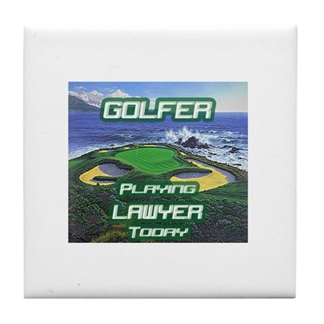 """""""Golfer Playing Lawyer Today"""" Tile Coaster"""