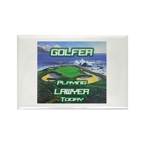 """""""Golfer Playing Lawyer Today"""" Rectangle Magnet (10"""