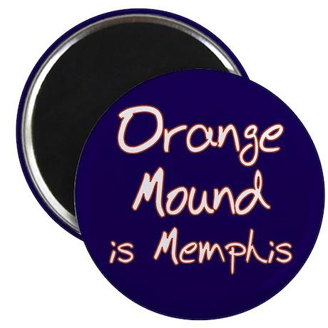 "Orange Mound is Memphis 2.25"" Magnet (100 pack)"