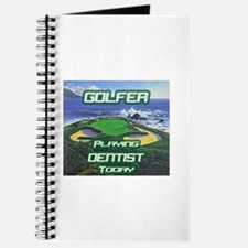 """""""Golfer Playing Dentist Today"""" Journal"""