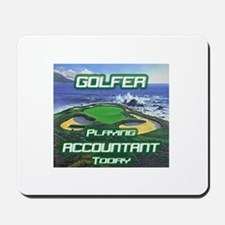"""Golfer Playing Accountant Today"" Mousepad"