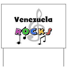 Venezuela Rocks Yard Sign