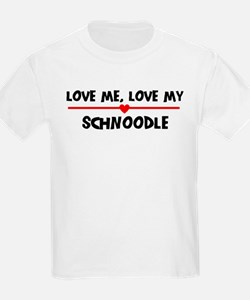 Love My Schnoodle T-Shirt