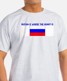 RUSSIA IS WHERE THE HEART IS T-Shirt